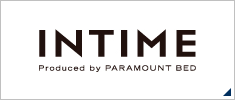 INTIME Produced by PARAMOUNT BED